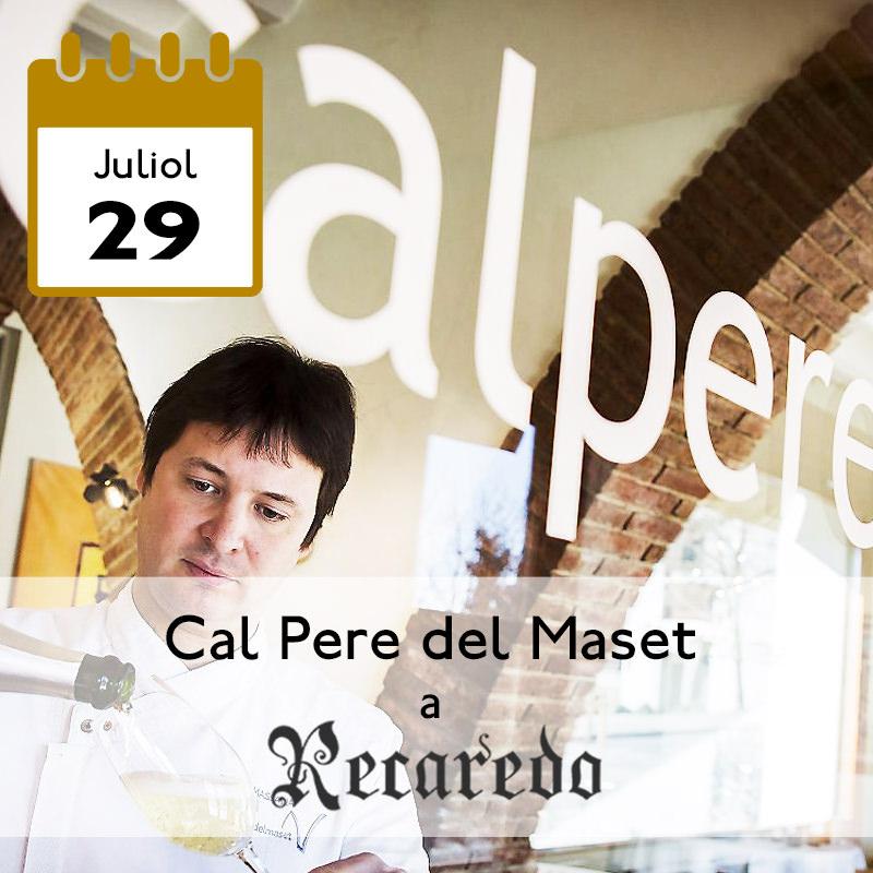 Cal Pere del Maset a Recaredo