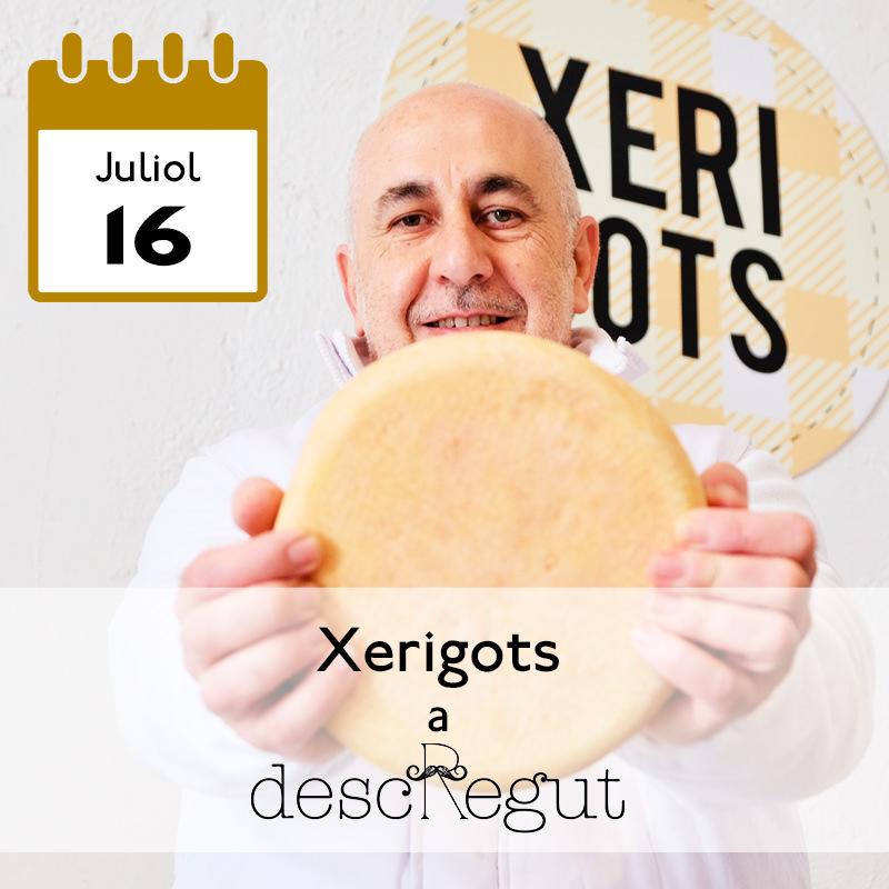 Xerigots a Can Descregut
